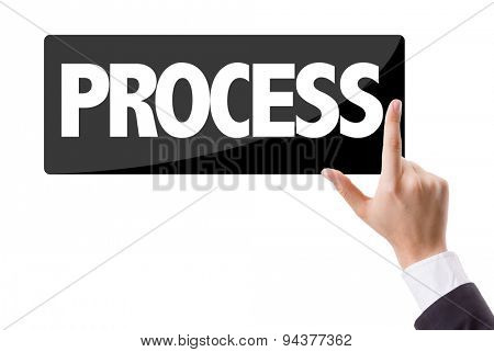 Businessman pressing button with the text: Process