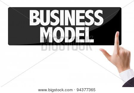 Businessman pressing button with the text: Business Model