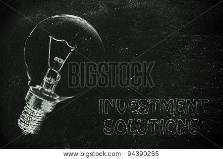 Investment Solutions: The Need For Brilliant Ideas