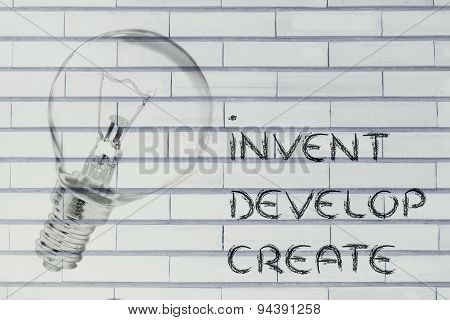 From A Brilliant Idea To Real Success: Invent, Develop, Create