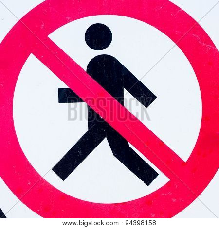 Signboard Forbidden To Enter