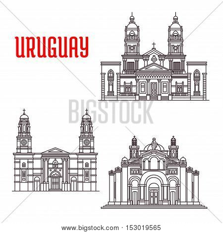 Famous buildings of Uruguay. National Shrine of the Sacred Heart of Jesus, Church of Our Lady of the Mount Carmel, Cathedral of Mercedes. Vector thin line icons of architecture landmarks for souvenirs, travel guide elements