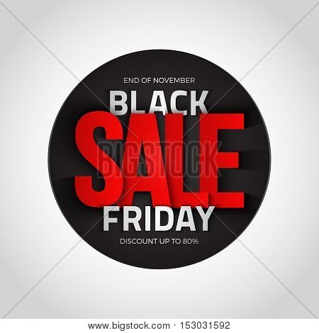 Black friday sale vector background. 3d round banner. Design template with inscription. Business, marketing and holiday illustration