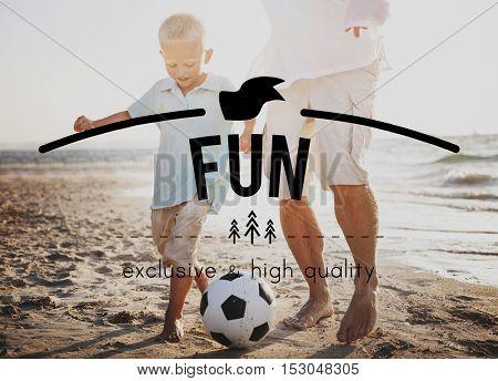 Happy Life Recreation Fun Concept