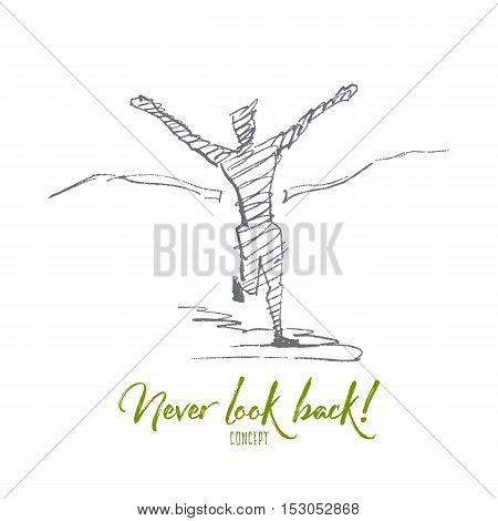 Vector hand drawn Never look back concept sketch. Man running and crossing finishing tape. Lettering Never look back concept