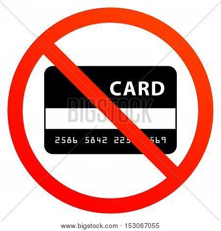 No credit card sign or symbol, vector illustration