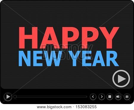 Happy New Year Words On Media Player. Flat Design.
