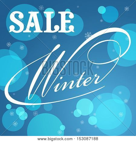 Winter season. Sale typographic illustration. Lettering winter sale. Calligraphy on blue snow background. Text - Sale winter. Banner vector.