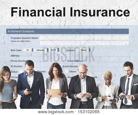Financial Insurance Business Form Concept