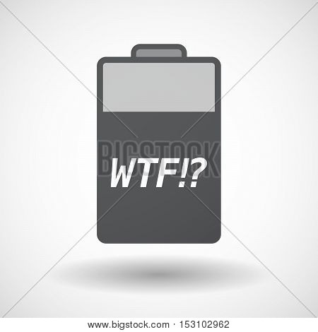 Isolated  Battery Icon With    The Text Wtf!?