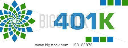 401k Text written over green blue background.