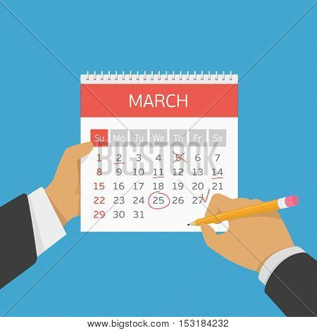 Hand with pencil mark calendar. Week started on Sunday. Important event. Flat style concept for web banners, web sites, printed materials, infographics. Modern vector illustration. Organizer.