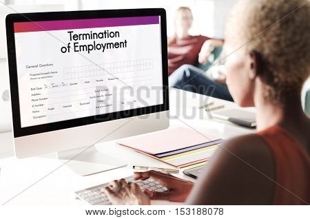 Termination Employment Job Form Concept