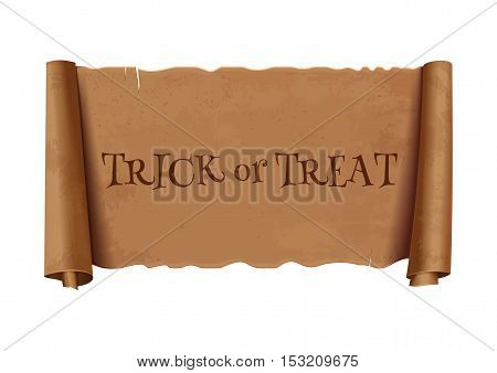 Trick or treat - text on scroll greeting ribbon. Halloween design. Antique papyrus with inscription - trick or treat. Vintage curved, brown  banner isolated on white background. Vector illustration