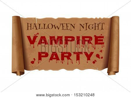 Halloween night. Vampire party. Text on scroll greeting ribbon. Halloween design. Antique papyrus with bloody inscription. Vintage curved, banner isolated on white background. Vector illustration