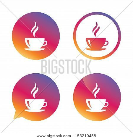 Coffee cup sign icon. Hot coffee button. Hot tea drink with steam. Gradient buttons with flat icon. Speech bubble sign. Vector