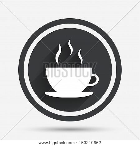 Coffee cup sign icon. Hot coffee button. Circle flat button with shadow and border. Vector