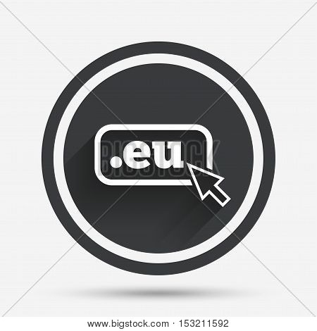 Domain EU sign icon. Top-level internet domain symbol with cursor pointer. Circle flat button with shadow and border. Vector