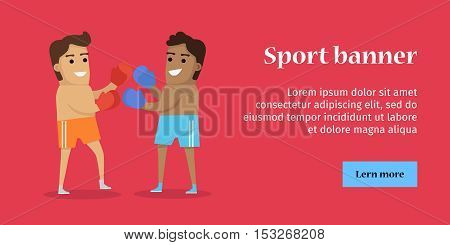 Two man boxing, sports banner. Two man in sports shorts and boxing gloves. Species of event. Vector background for web, print and other projects. Summer games background.