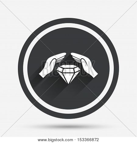 Jewelry insurance sign icon. Hands protect cover diamonds symbol. Brilliants insurance. Circle flat button with shadow and border. Vector