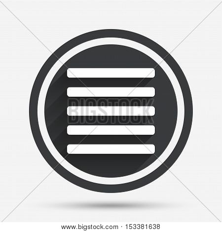 List sign icon. Content view option symbol. Circle flat button with shadow and border. Vector