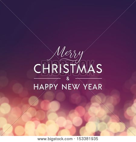 Merry Christmas and Happy New Year greeting card. Typographic vector design, beautiful vintage bokeh background.