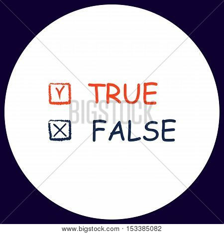 True and False Simple vector button. Illustration symbol. Color flat icon