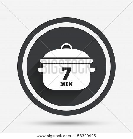 Boil 7 minutes. Cooking pan sign icon. Stew food symbol. Circle flat button with shadow and border. Vector