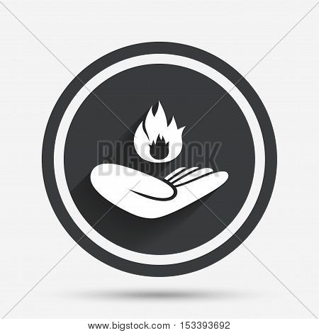 Insurance against fire sign icon. Hand holds fire flame symbol. Circle flat button with shadow and border. Vector