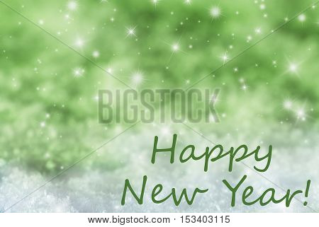 English Text Happy New Year. Green Sparkling Christmas Background Or Texture With Snow. Copy Space For Your Text Here