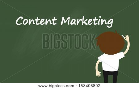 Business concept, Businessman is writing about content marketing. Vector illustration.