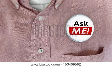 Ask Me Question Customer Support Answers Button Pin 3d Illustration