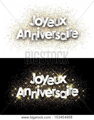 Happy birthday paper cards set with shining sand, French. Vector illustration.