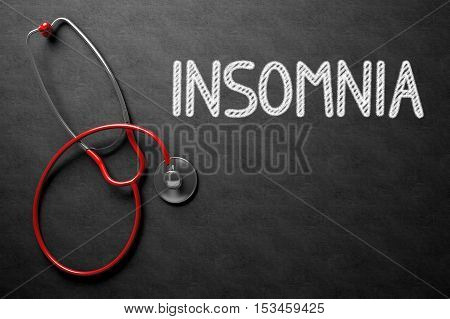 Black Chalkboard with Insomnia - Medical Concept. Medical Concept - Insomnia Handwritten on Black Chalkboard. Top View Composition with Chalkboard and Red Stethoscope. 3D Rendering.