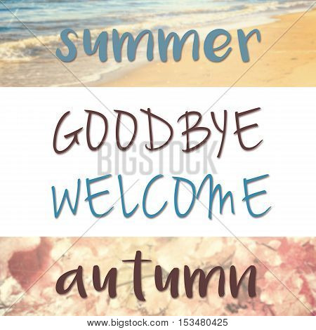 Goodbye Summer, Welcome Autumn Quote