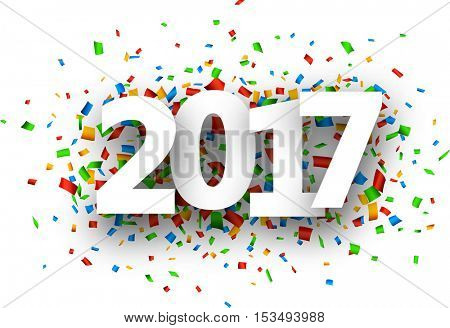 2017 white sign with colour confetti background. Vector paper illustration.