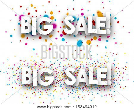 White big sale paper bannes with color drops. Vector illustration.