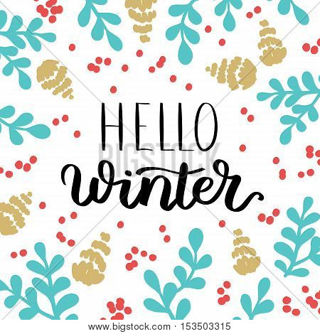 Vector Greeting Card Hello Winter With Blue Floral Elements, Red Berries And Fir Cone. Illustration