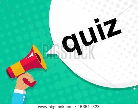 Hand Holding Megaphone With Quiz Announcement. Flat Style Illustration