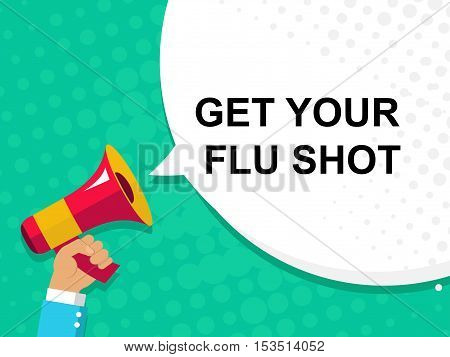 Hand Holding Megaphone With Get Your Flu Shot Announcement. Flat Style Illustration