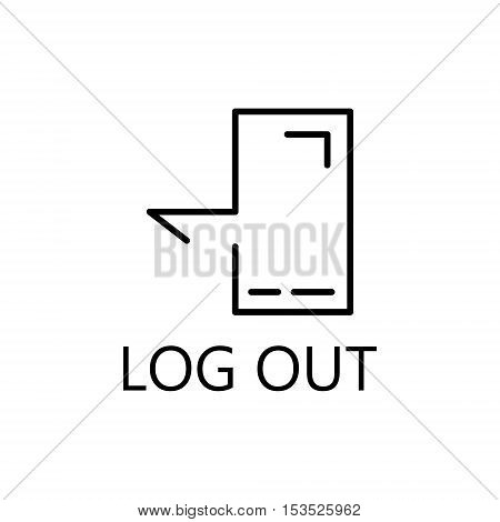 Exit icon. Log out line icon. Vector concept illustration for design. High quality outline pictigram for design website or mobile app. Vector thin line illustration of log out.
