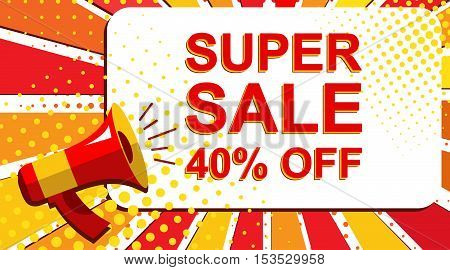 Megaphone With Super Sale 40 Percent Off Announcement. Flat Style Pop Art Illustration