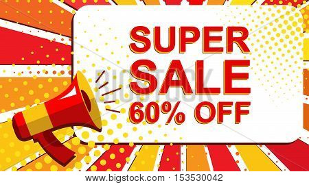 Megaphone With Super Sale 60 Percent Off Announcement. Flat Style Pop Art Illustration