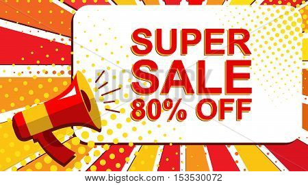 Megaphone With Super Sale 80 Percent Off Announcement. Flat Style Pop Art Illustration