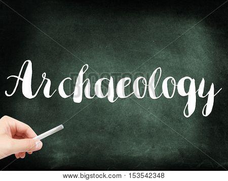 Archaeology written on a blackboard