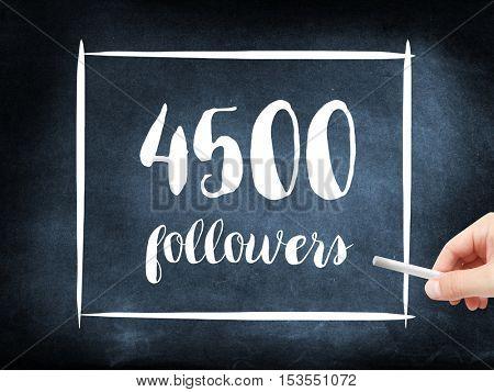 4500 followers written on a blackboard