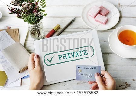 Private Confidential Protection Solitude Graphic Concept