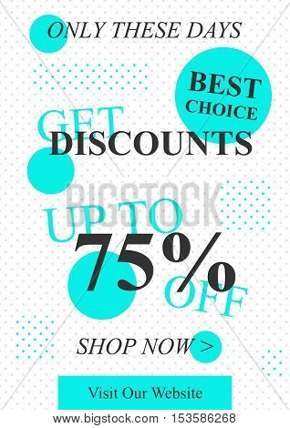 Vector promotional Get Discounts Up To 75 percent off banner for online stores websites retail posters social media ads. Creative banner layout for retail sale materials coupons advertising.