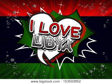 I Love Libya - Comic book style text.