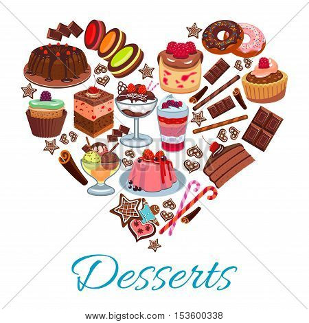 Sweet heart shape with vector desserts elements of chocolate cakes, strawberry cupcakes, fruit tarts and pies, vanilla muffins, raspberry pudding, cookies, ice cream. Decoration design for bakery shop, pastry cafe, patisserie